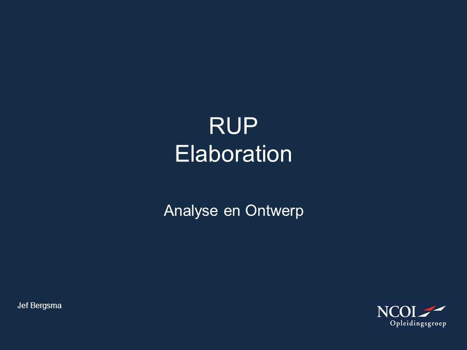RUP Elaboration Analyse en Ontwerp Jef Bergsma