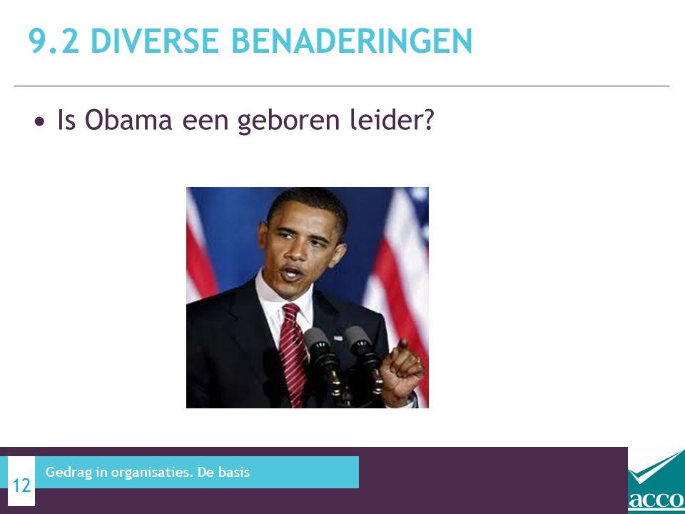 9.2 Diverse benaderingen Is Obama een geboren leider