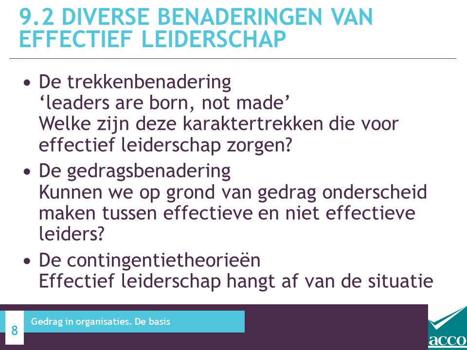 9.2 Diverse benaderingen van effectief leiderschap