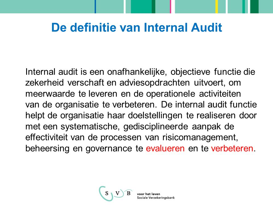 De definitie van Internal Audit