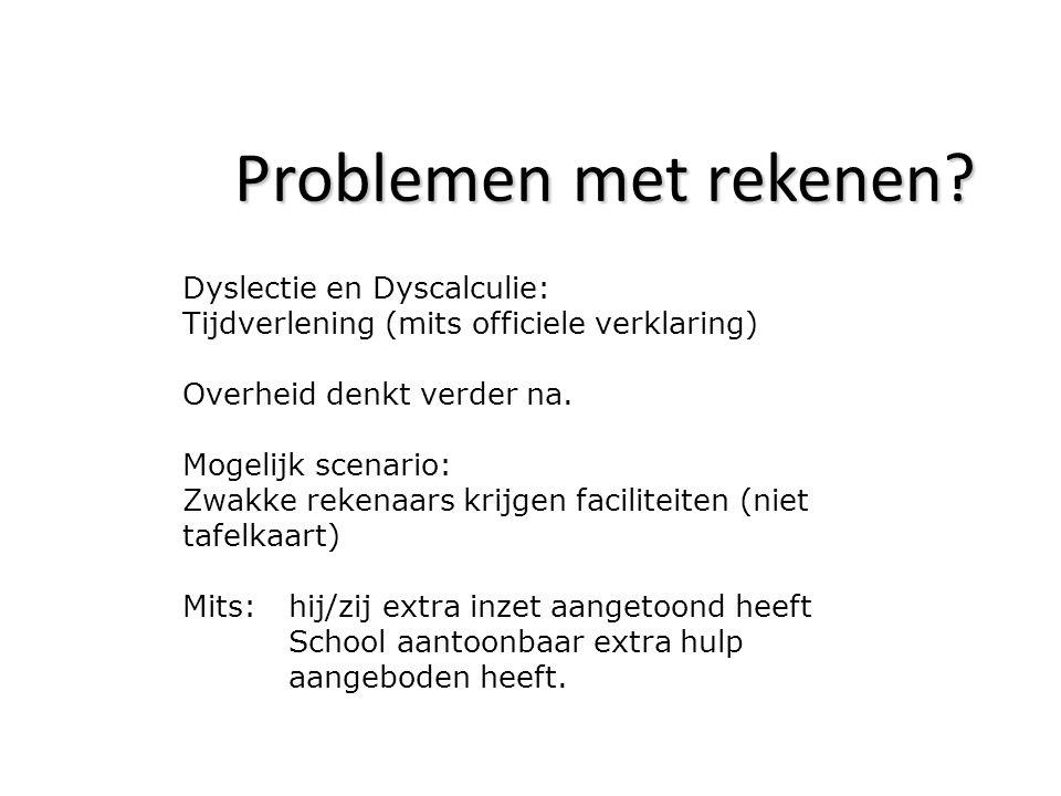 Problemen met rekenen Dyslectie en Dyscalculie: