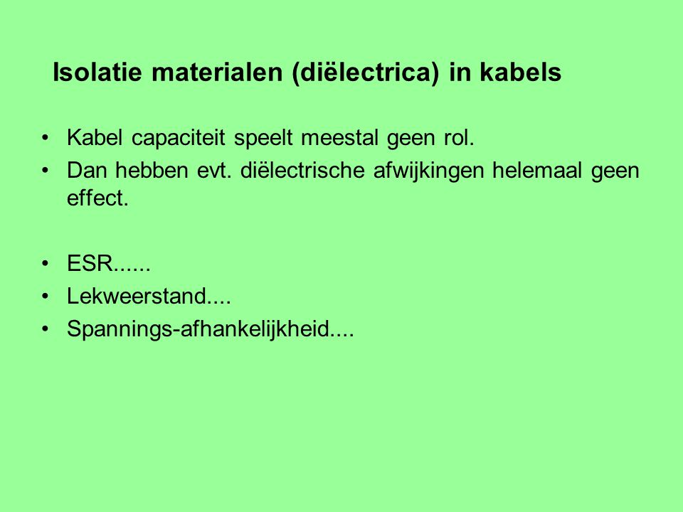 Isolatie materialen (diëlectrica) in kabels