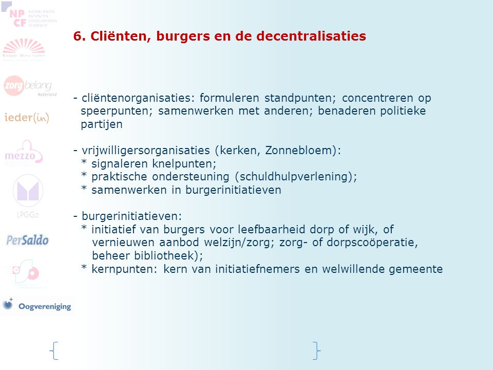 6. Cliënten, burgers en de decentralisaties