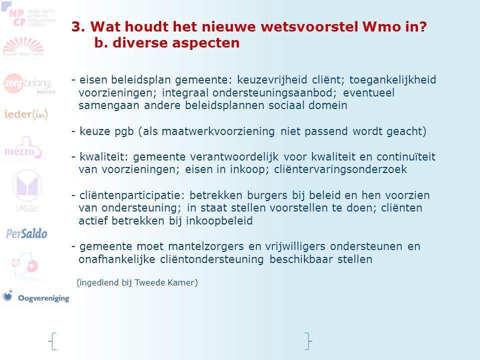 3. Wat houdt het nieuwe wetsvoorstel Wmo in b. diverse aspecten