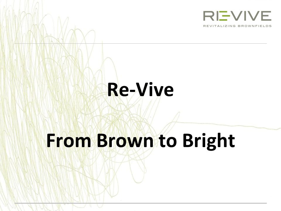 Re-Vive From Brown to Bright