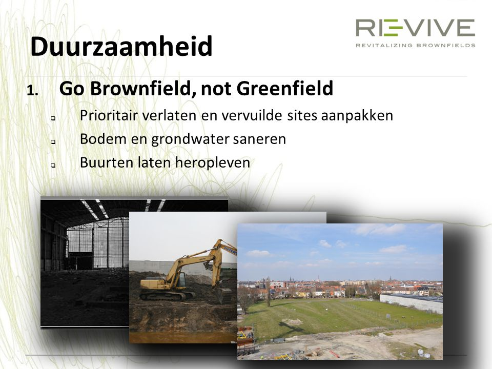 Duurzaamheid Go Brownfield, not Greenfield