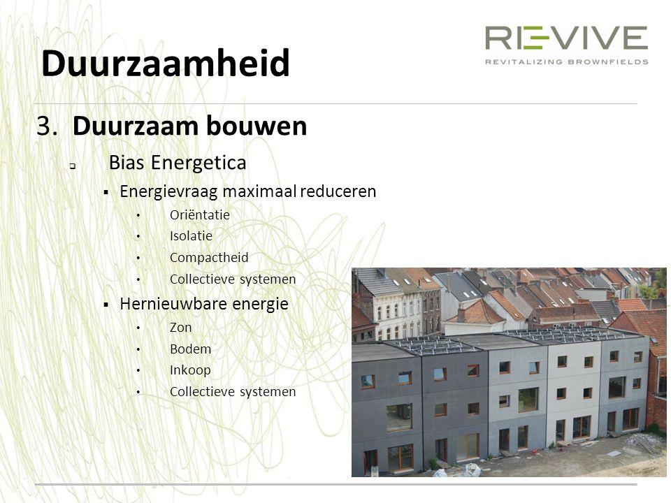 Duurzaamheid 3. Duurzaam bouwen Bias Energetica