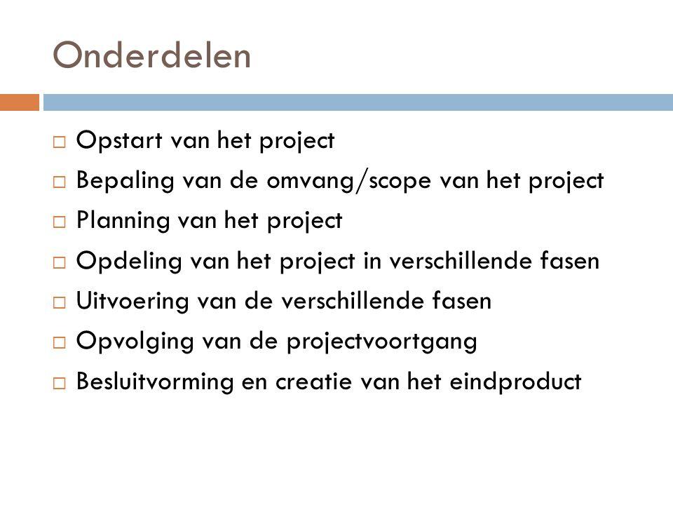 Onderdelen Opstart van het project