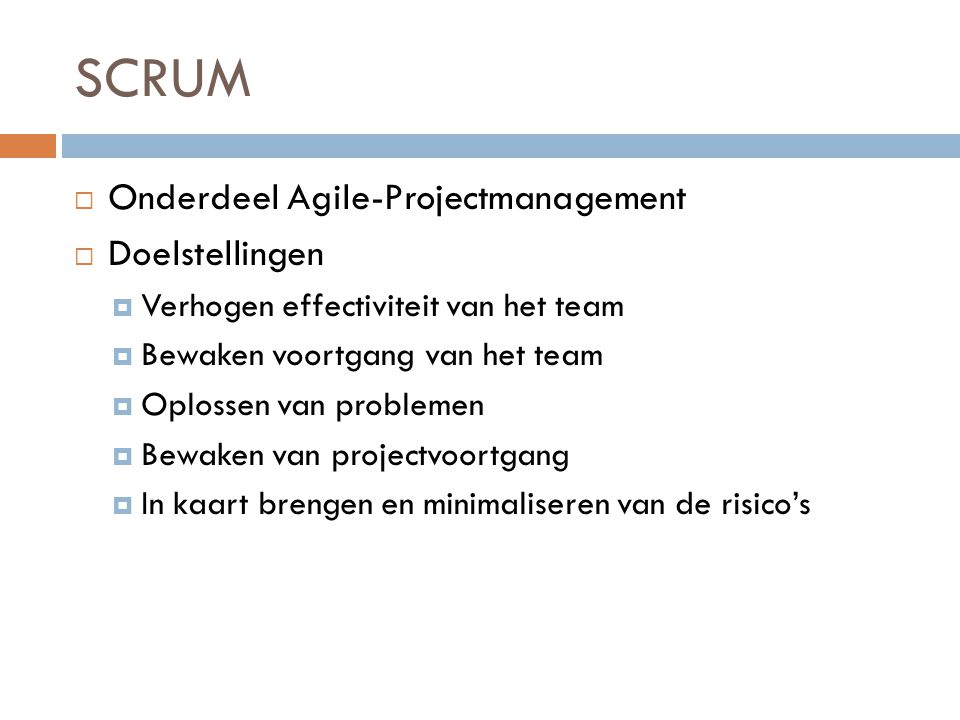 SCRUM Onderdeel Agile-Projectmanagement Doelstellingen
