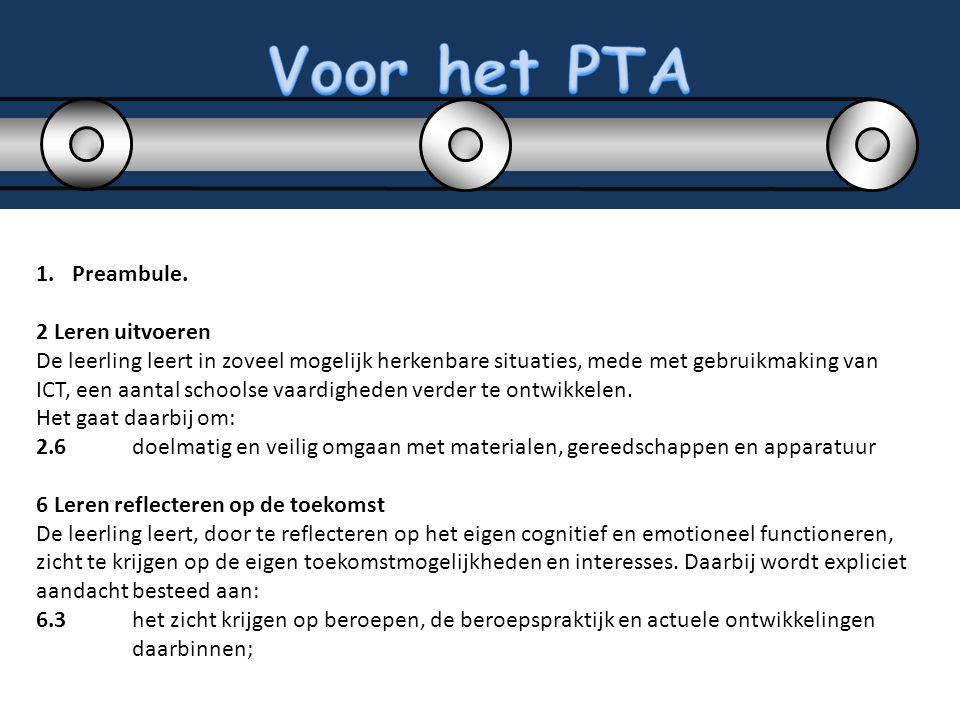 Voor het PTA Preambule. 2 Leren uitvoeren
