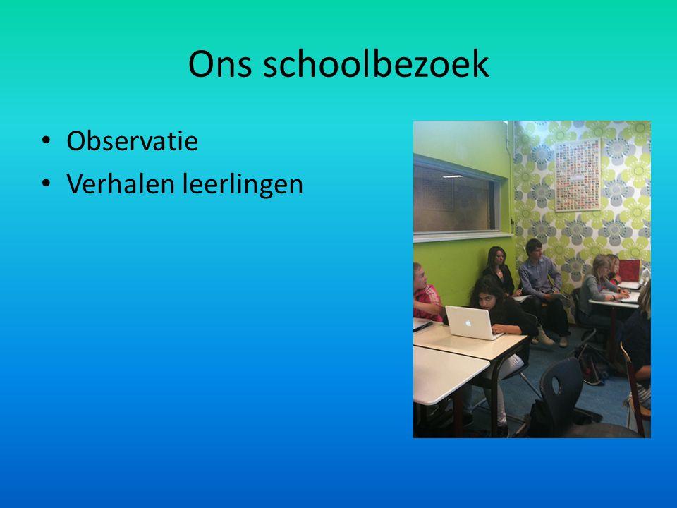 Ons schoolbezoek Observatie Verhalen leerlingen
