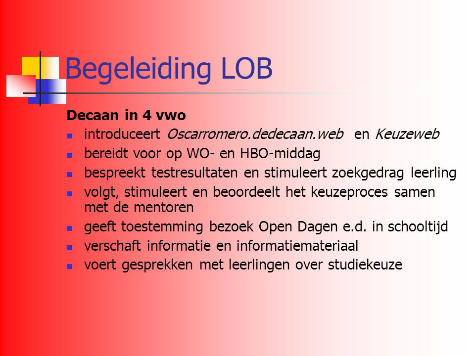 Begeleiding LOB Decaan in 4 vwo