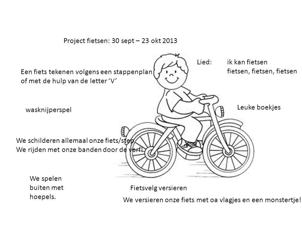Project fietsen: 30 sept – 23 okt 2013