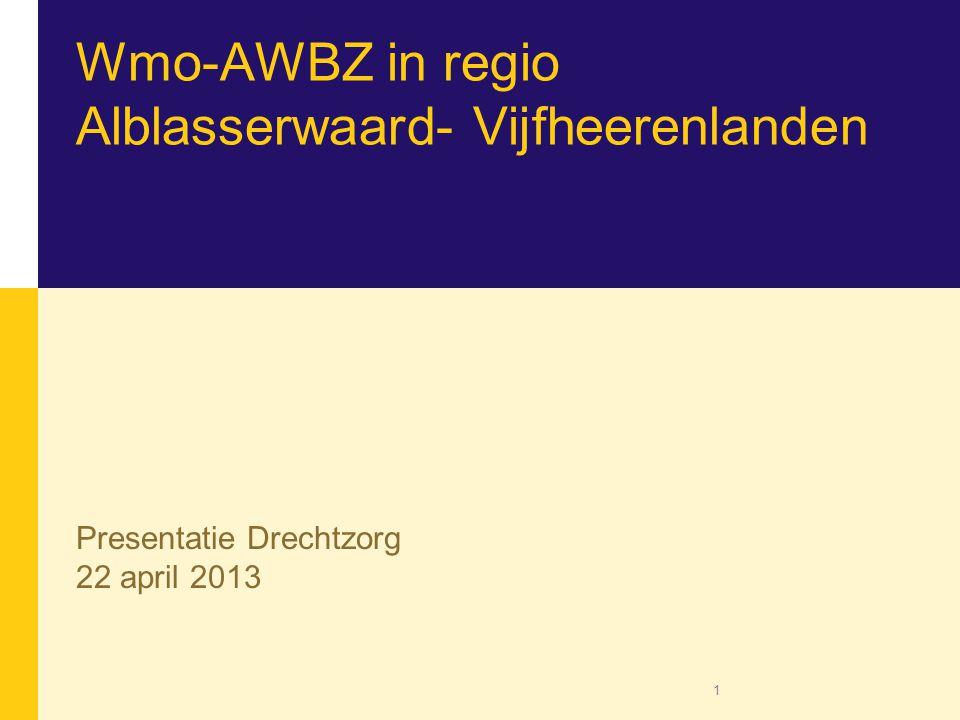Wmo-AWBZ in regio Alblasserwaard- Vijfheerenlanden