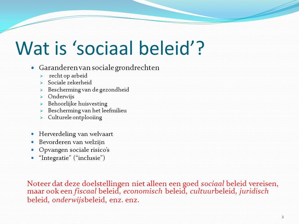 Wat is 'sociaal beleid'