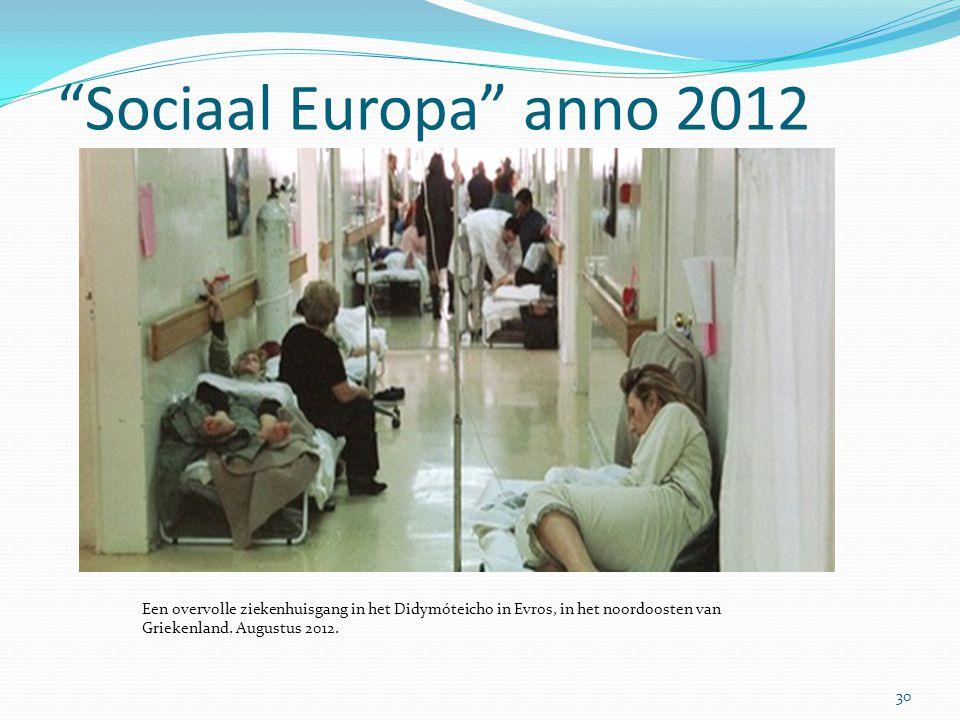 Sociaal Europa anno 2012 Een overvolle ziekenhuisgang in het Didymóteicho in Evros, in het noordoosten van Griekenland.