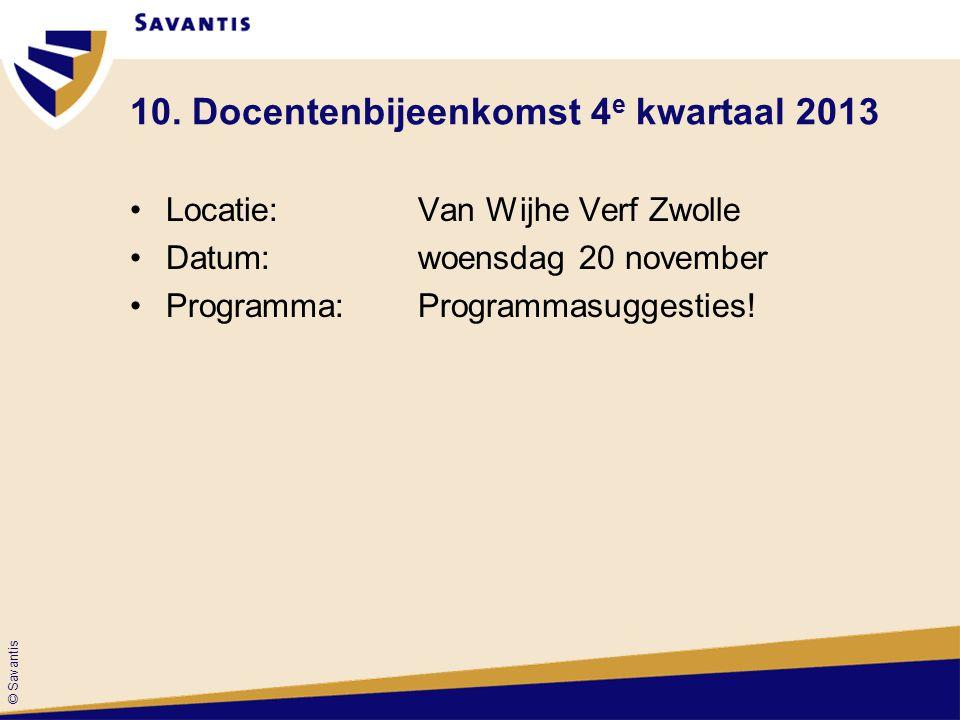 10. Docentenbijeenkomst 4e kwartaal 2013