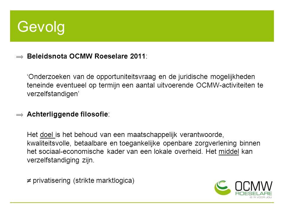 Gevolg Beleidsnota OCMW Roeselare 2011: