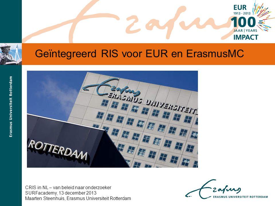 Geïntegreerd RIS voor EUR en ErasmusMC