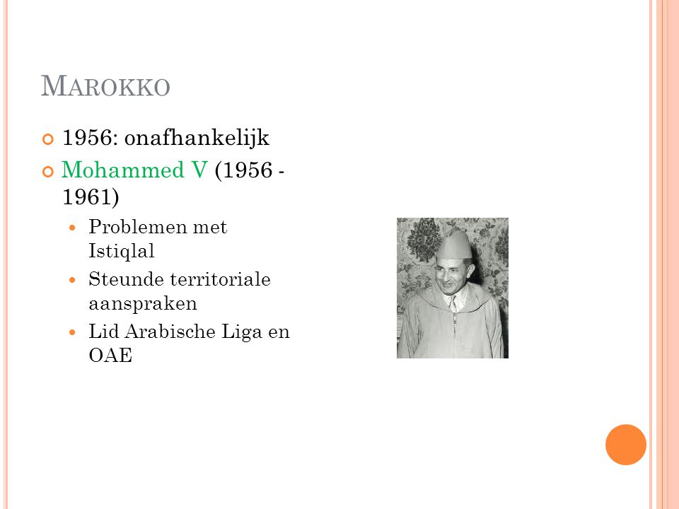 Marokko 1956: onafhankelijk Mohammed V (1956 - 1961)