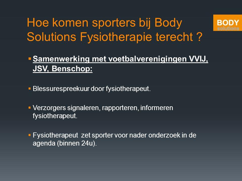 Hoe komen sporters bij Body Solutions Fysiotherapie terecht