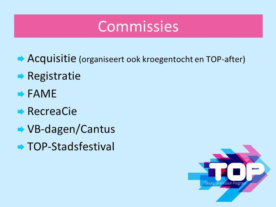 Commissies Acquisitie (organiseert ook kroegentocht en TOP-after)