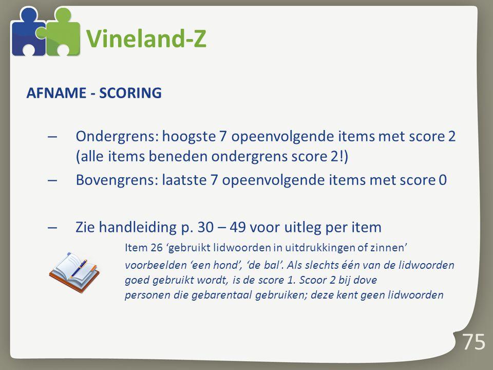 Vineland-Z 75 AFNAME - SCORING
