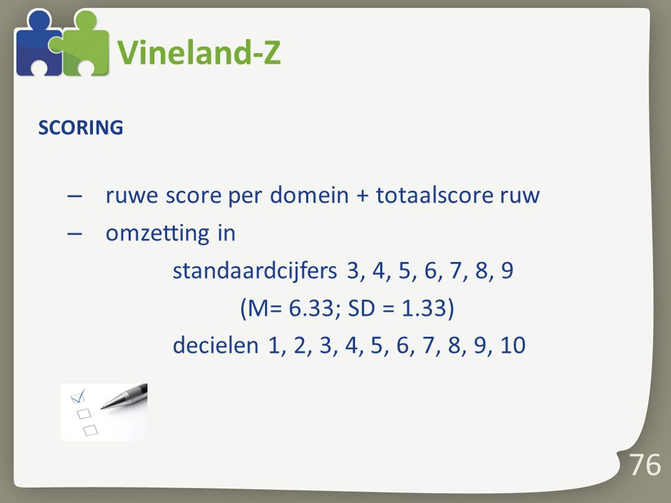 Vineland-Z 76 ruwe score per domein + totaalscore ruw omzetting in