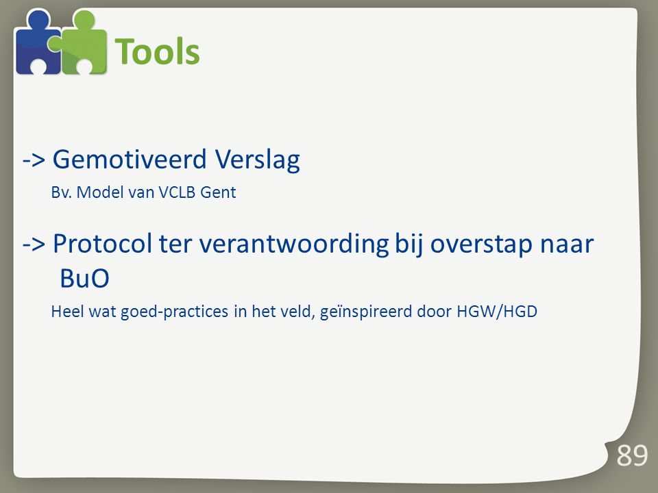 Tools -> Gemotiveerd Verslag