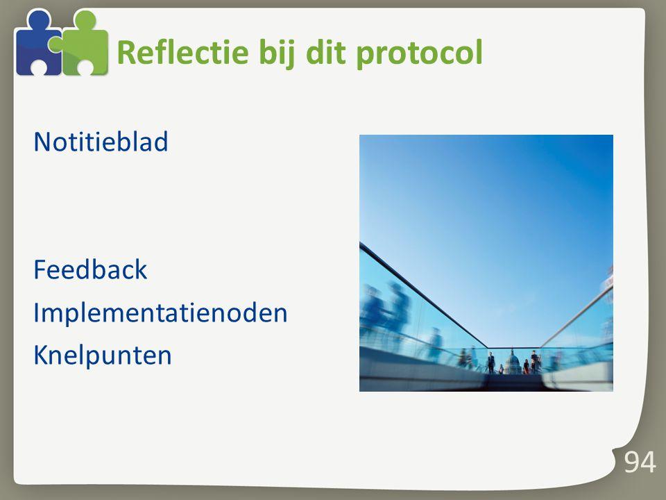 Reflectie bij dit protocol