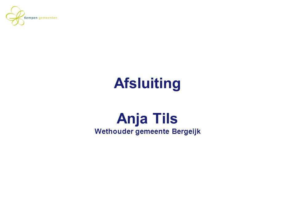 Afsluiting Anja Tils Wethouder gemeente Bergeijk