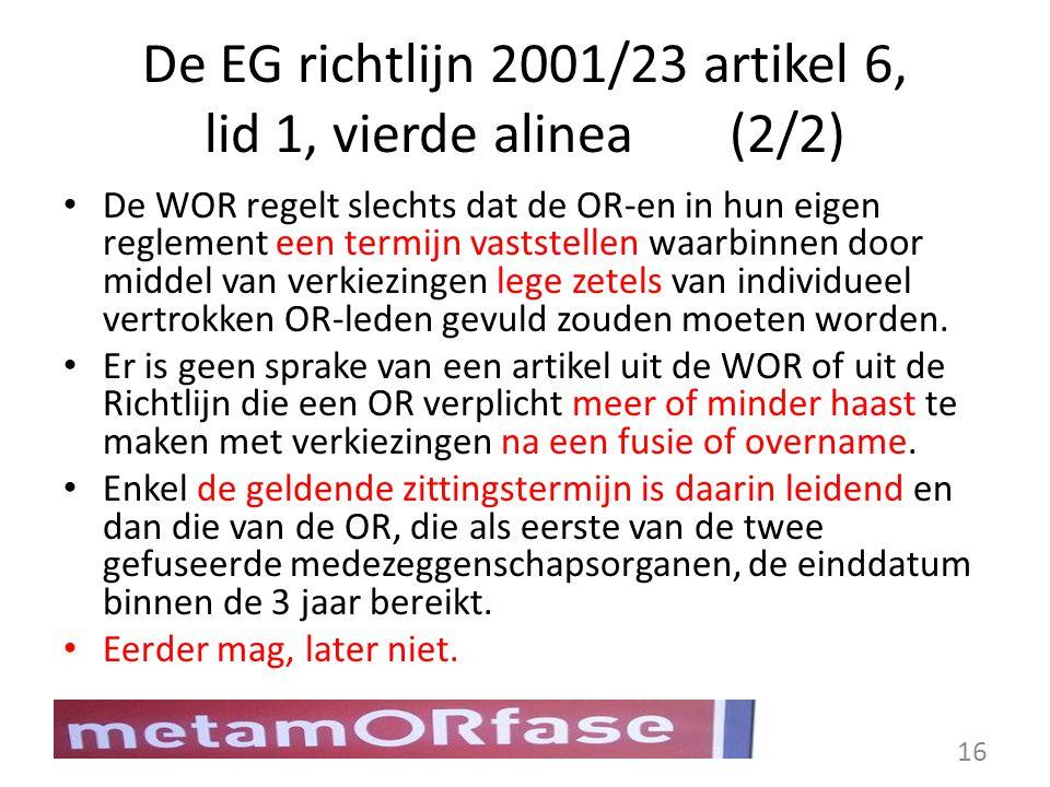 De EG richtlijn 2001/23 artikel 6, lid 1, vierde alinea (2/2)