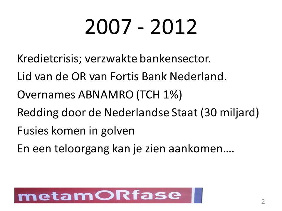 2007 - 2012