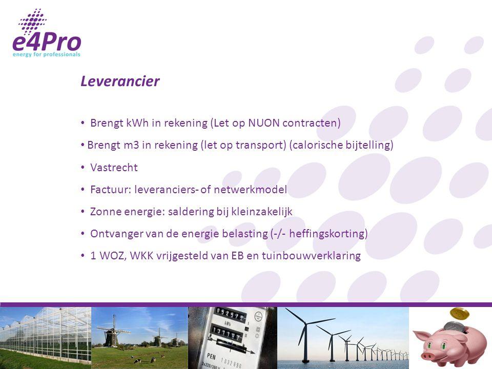 Leverancier Brengt kWh in rekening (Let op NUON contracten)