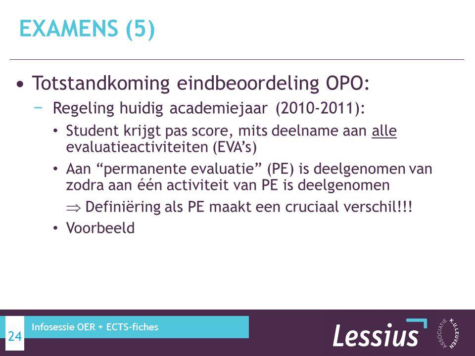 EXAMENS (5) Totstandkoming eindbeoordeling OPO: