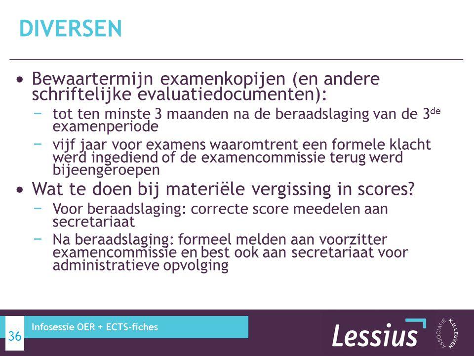 DIVERSEN Bewaartermijn examenkopijen (en andere schriftelijke evaluatiedocumenten):