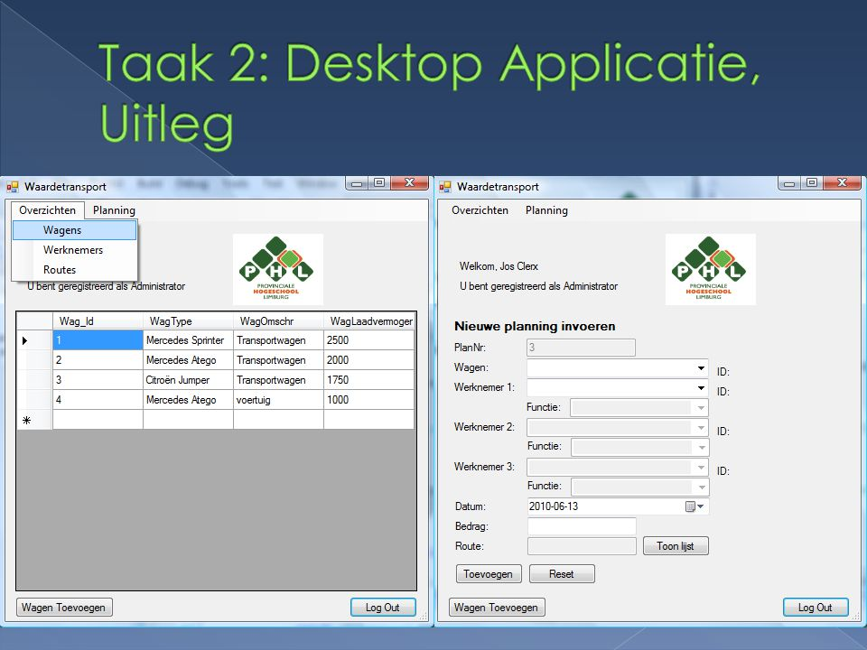Taak 2: Desktop Applicatie, Uitleg