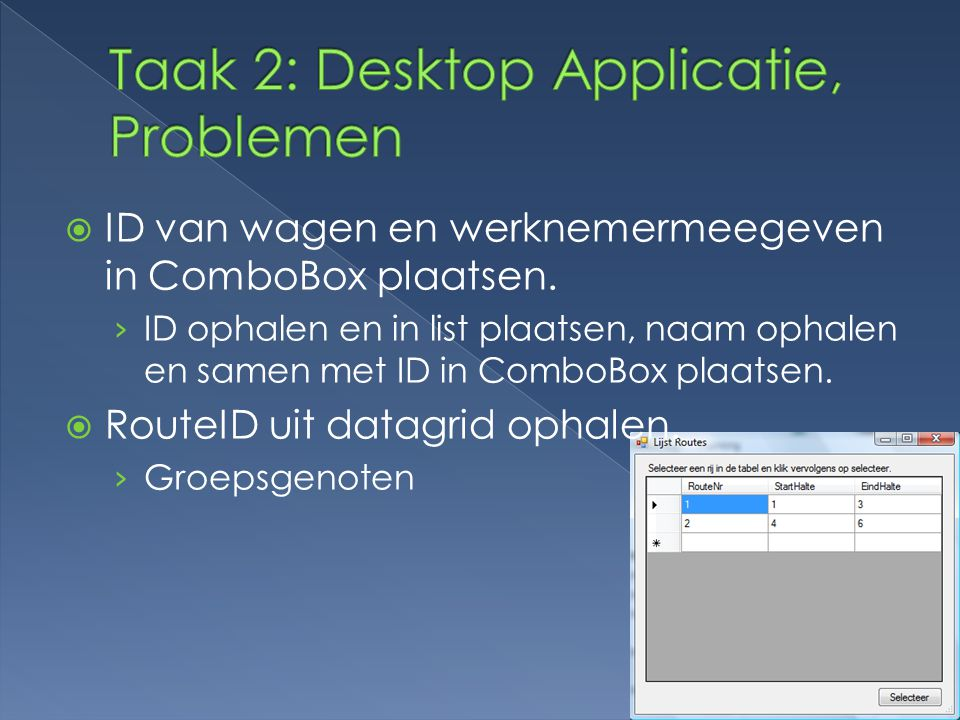 Taak 2: Desktop Applicatie, Problemen