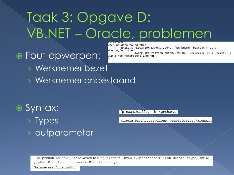 Taak 3: Opgave D: VB.NET – Oracle, problemen