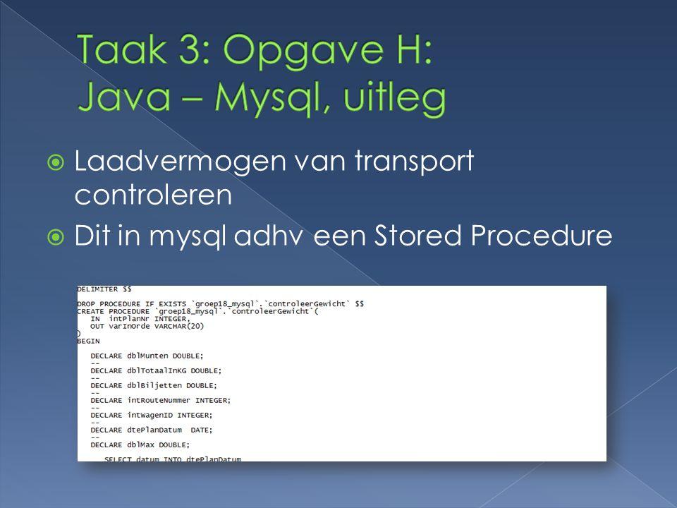Taak 3: Opgave H: Java – Mysql, uitleg