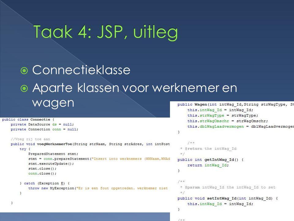 Taak 4: JSP, uitleg Connectieklasse