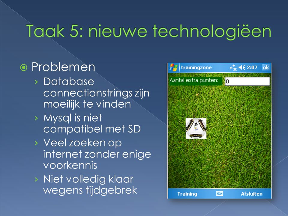 Taak 5: nieuwe technologiëen