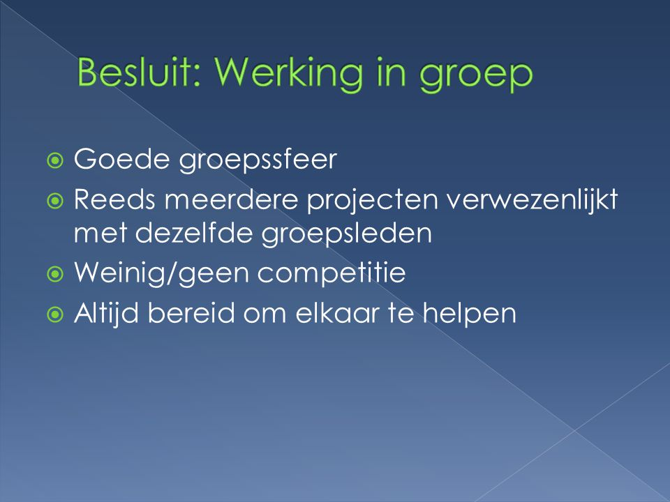 Besluit: Werking in groep
