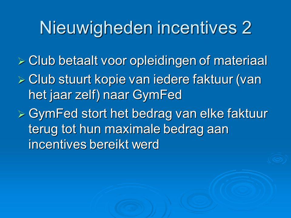 Nieuwigheden incentives 2