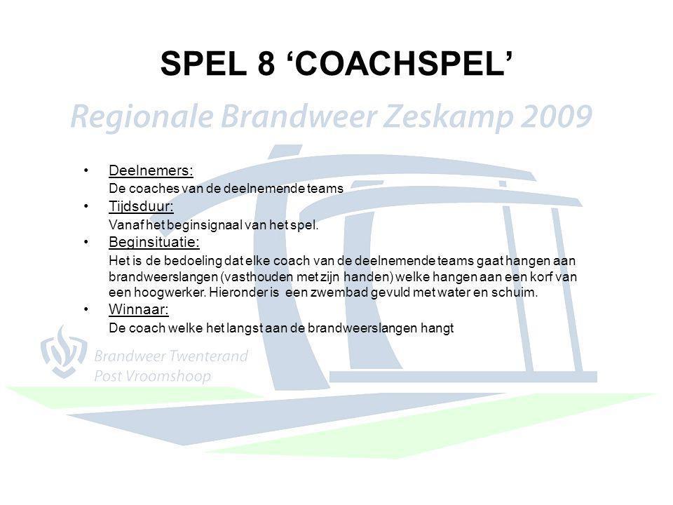 SPEL 8 'COACHSPEL' Deelnemers: De coaches van de deelnemende teams