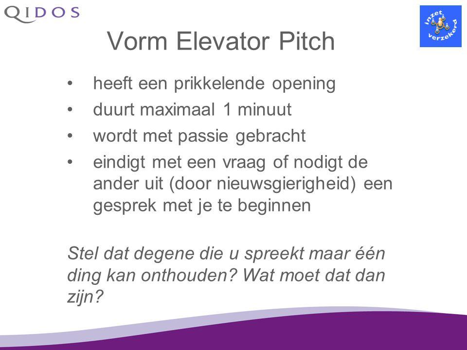 Vorm Elevator Pitch heeft een prikkelende opening