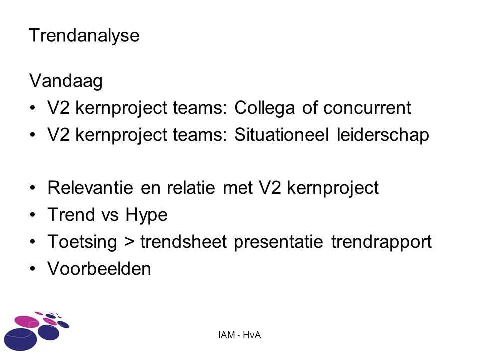 V2 kernproject teams: Collega of concurrent