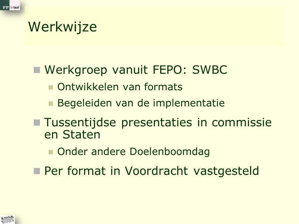 Werkwijze Werkgroep vanuit FEPO: SWBC