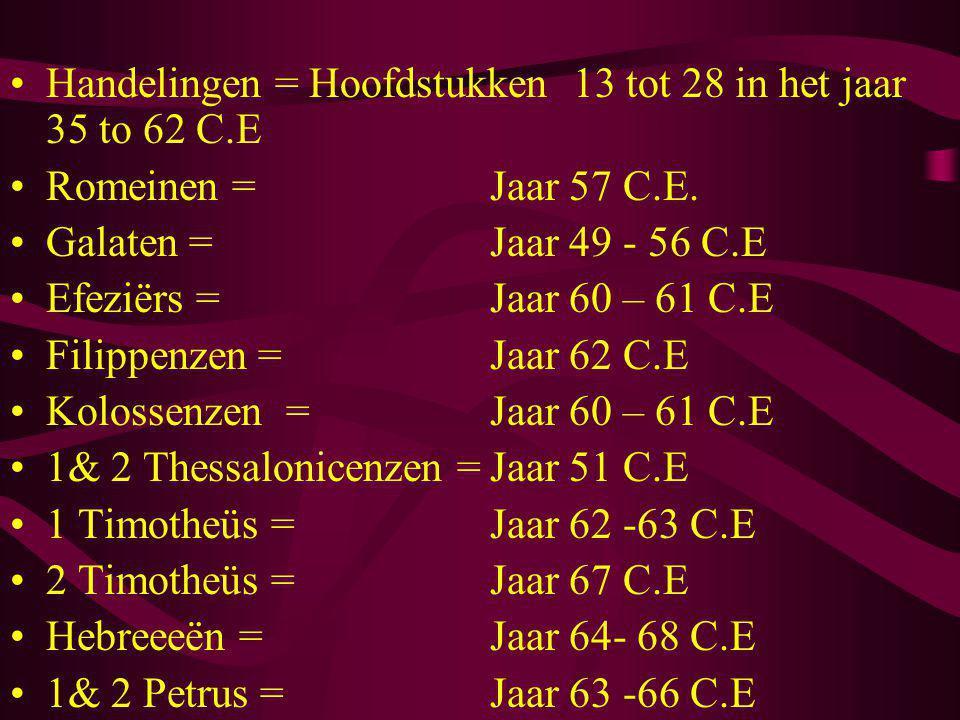 Handelingen = Hoofdstukken 13 tot 28 in het jaar 35 to 62 C.E