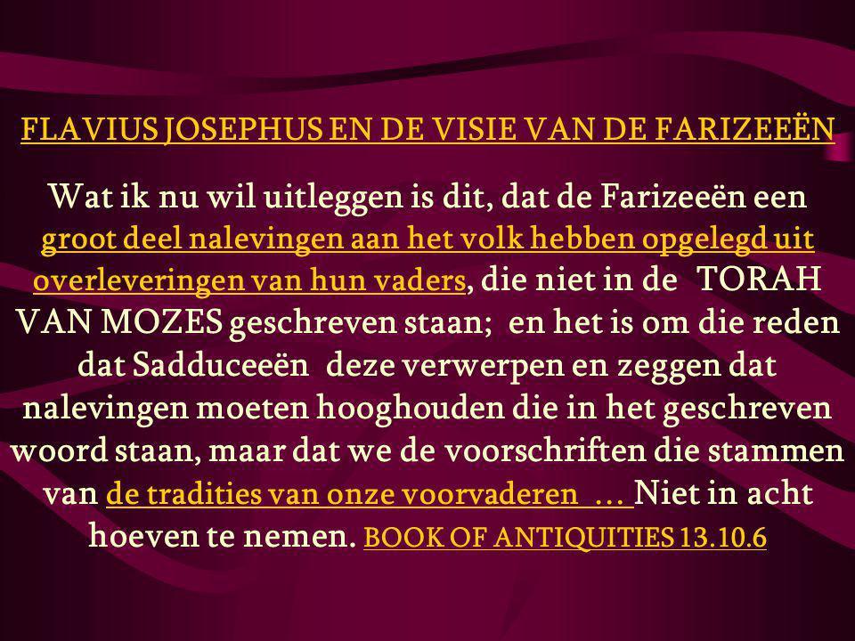 FLAVIUS JOSEPHUS EN DE VISIE VAN DE FARIZEEËN